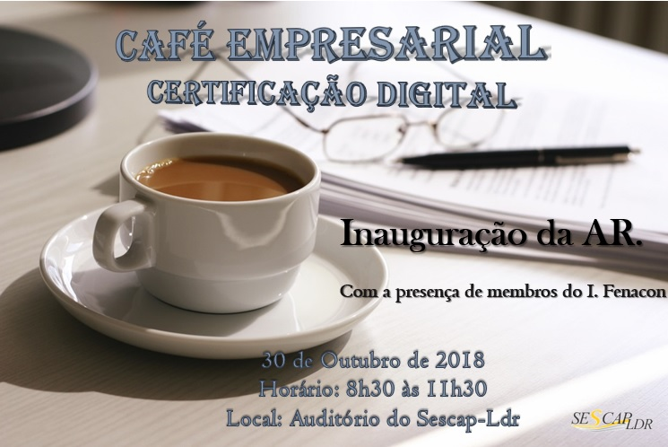 Café empresarial  - Certificação Digital