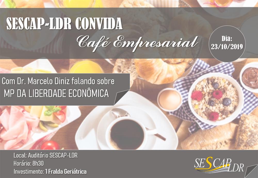 Café Empresarial - MP da Liberdade Econômica