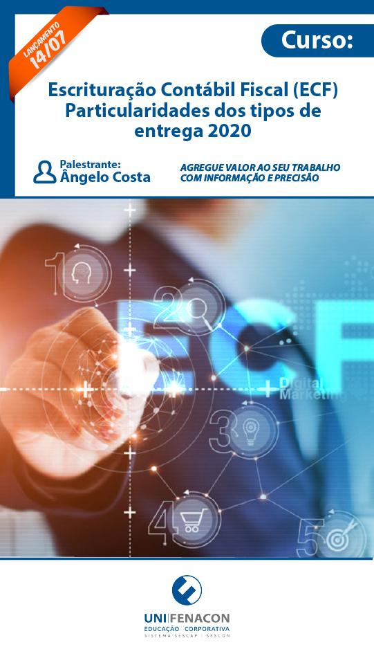 EAD - Escrituração Contábil Fiscal - ECF (Particularidades dos tipos de entrega) - 2020