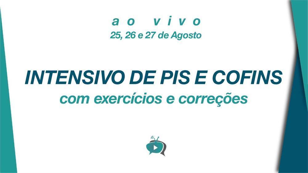 EAD - CURSO INTENSIVO DE PIS E COFINS - Com Exercícios e Correção