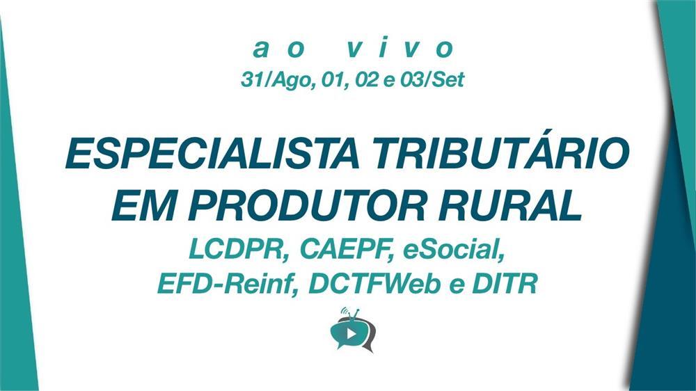 EAD - ESPECIALISTA TRIBUTÁRIO EM PRODUTOR RURAL
