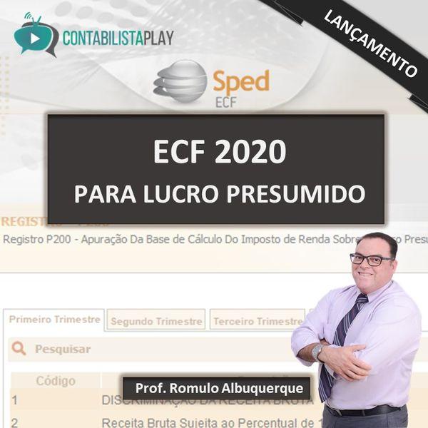 EAD - ECF 2020 - LUCRO PRESUMIDO