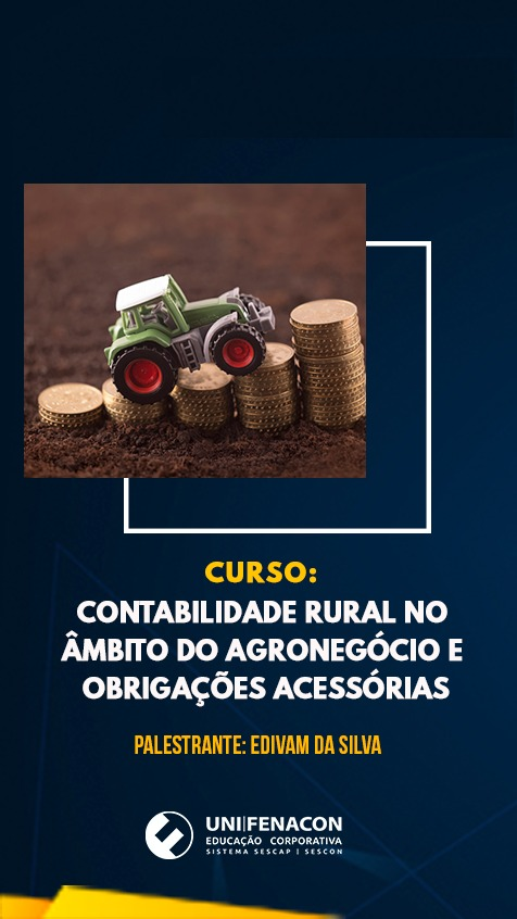 EAD - Contabilidade Rural no Âmbito do Agronegócio e Obrigações Acessórias