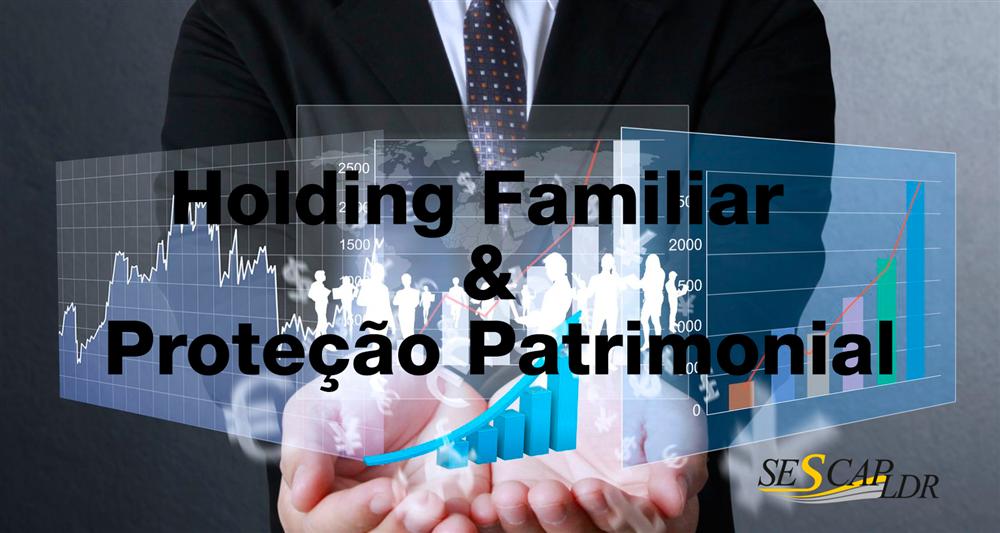 Holding Familiar & Proteção Patrimonial