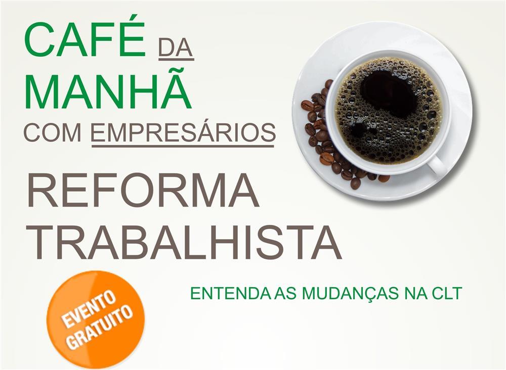 CAFÉ EMPRESARIAL - LEGISLAÇÃO TRABALHISTA