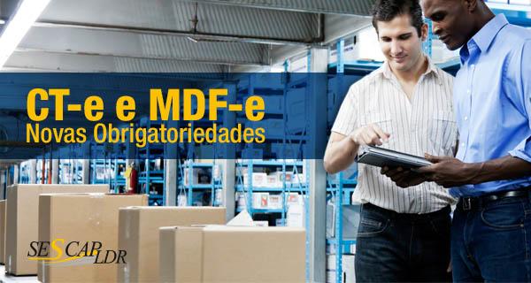 CT-e e MDF-e  Novas Obrigatoriedades e Aplicabilidade com Base no Ajuste SINIEF 09/2015