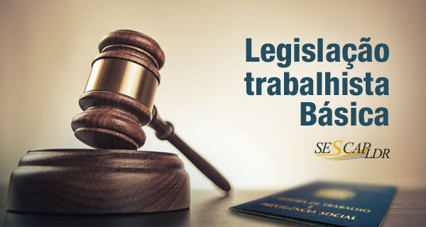 Legislação Trabalhista Básica
