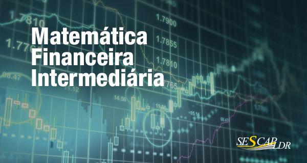 Matemática Financeira Intermediária
