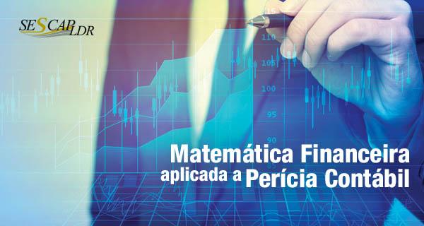 Matemática Financeira Aplicada a Perícia Contábil