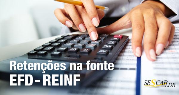 Retenções na Fonte (Regras e Aplicações) e EFD - Reinf