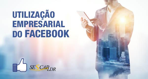 Utilização Empresarial do Facebook