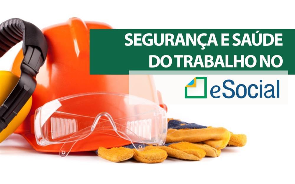 A Saúde e Segurança do Trabalho no e-Social para Escritórios de Contabilidade - 4 Pontos CRC