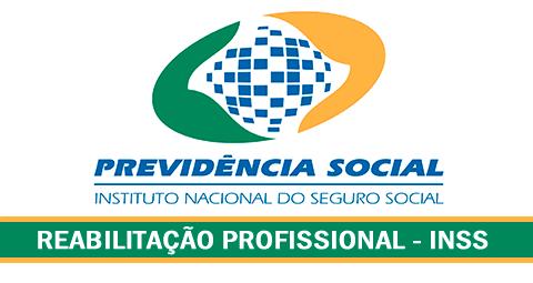 Reabilitação Profissional INSS