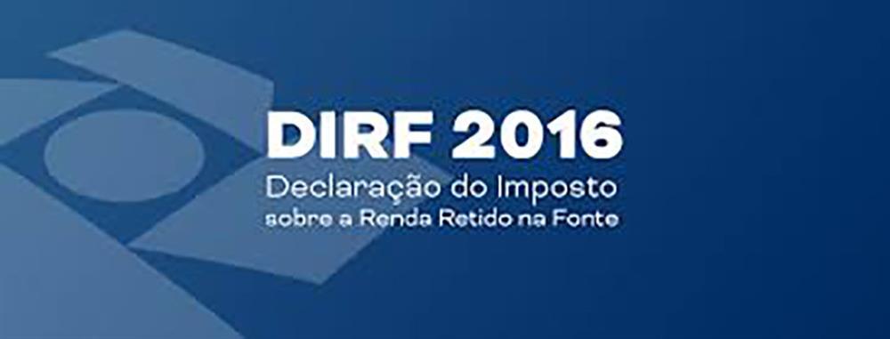 DIRF 2016 – Regras para Retenção e Preenchimento