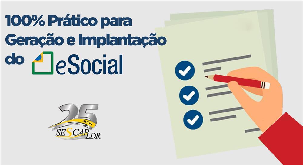 100% Prático para Geração e Implantação do eSocial