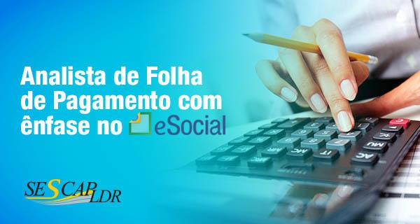 Analista de Folha de Pagamento com ênfase no e-Social