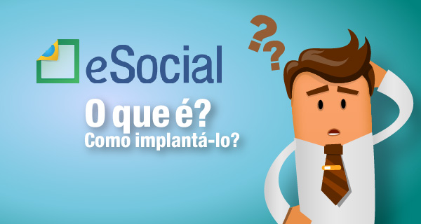 """""""O Impacto do eSocial nas Relações de Trabalho para Empresas e Escritórios Contábeis: O que é o eSocial e Como Implantá-lo"""" (VÍDEO AULA)"""