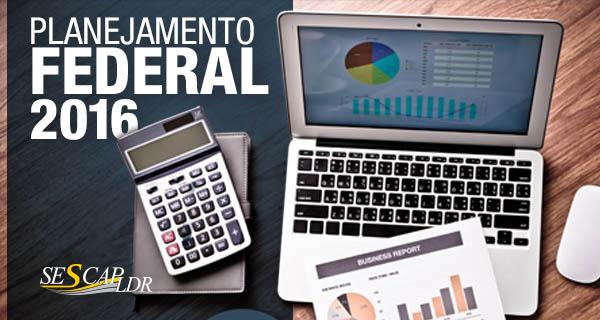 Planejamento Federal  2016 - Tributos e Principais Obrigações Acessórias