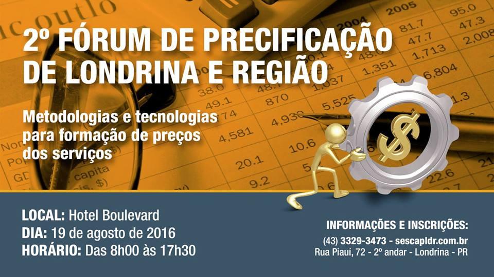 2º FÓRUM DE PRECIFICAÇÃO DE LONDRINA E REGIÃO