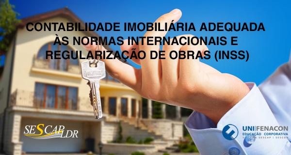 Curso EAD - Contabilidade Imobiliária Adequada às Normas Internacionais e Regularização de Obras (INSS) - UNIFENACON