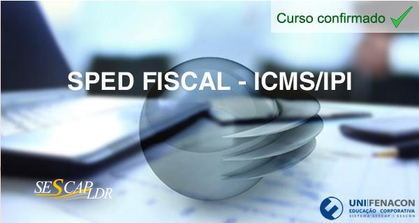 SPED Fiscal - ICMS/IPI -(Vídeo Aula)